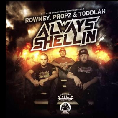 "Rowney, Propz and Toddlah - Always Shellin' ""The Mixtape"""