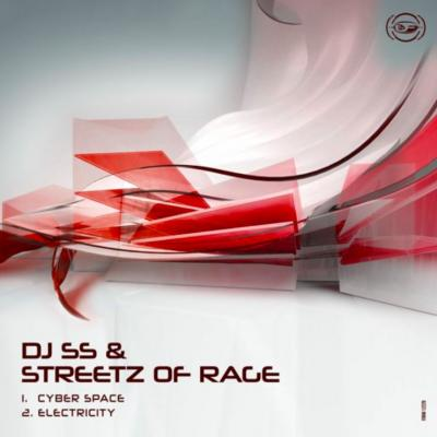 DJ SS & Streetz Of Rage - Cyber Space / Electricity