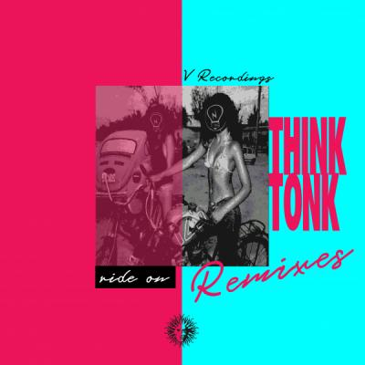 Think Tonk - Ride On. Benny Page / Zed Bias Remixes