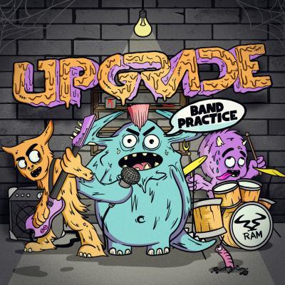 Upgrade - Band Practice [RAM Records]