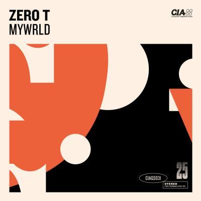 Zero T - MYWRLD EP