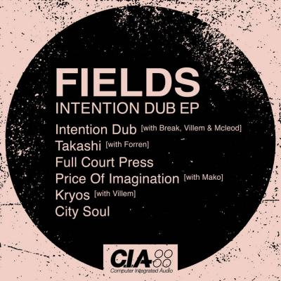 Fields - Intention Dub EP