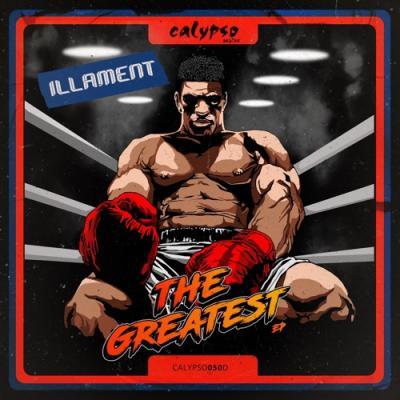 Illament - The Greatest EP