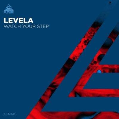 Levela - Watch Your Step