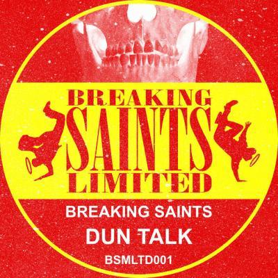 Breaking Saints - Dun Talk
