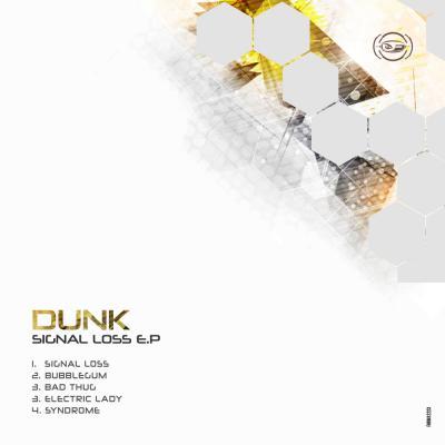 Dunk – Signal Loss EP