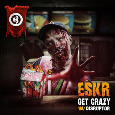 ESKR - Get Crazy