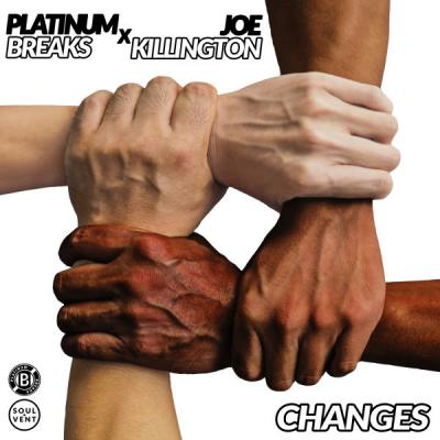 Platinum Breaks x Joe Killington - Changes