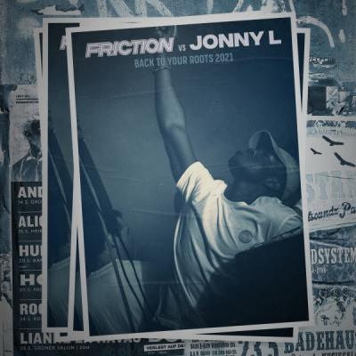 Friction Vs Jonny L - Back To Your Roots 2021