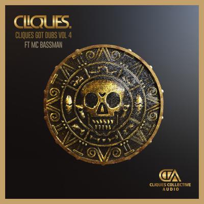 Cliques - Got Dubs Vol 4