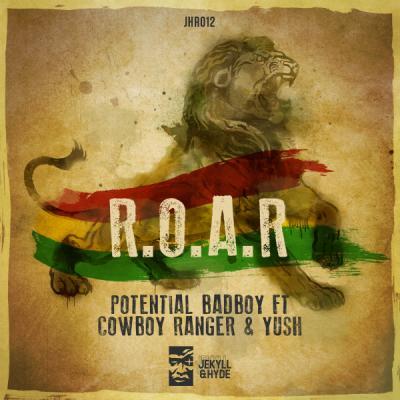 Potential Badboy - R.O.A.R