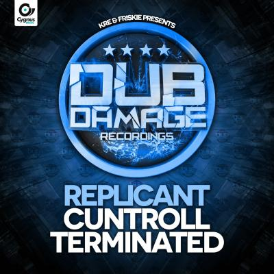 Replicant - Cuntroll / Terminated