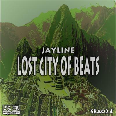 Jayline - Lost City Of Beats (Album)