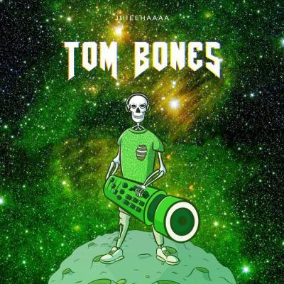 Tom Bones - Jiiieehaaaa