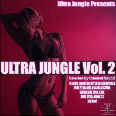Ultra Jungle Vol 2  Mixed By Criminal Sound