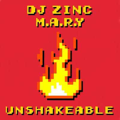 DJ Zinc Feat. M.A.R.Y - Unshakeable