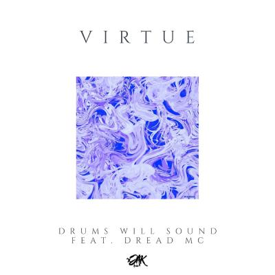 Virtue Feat. Dread MC - Drums Will Sound