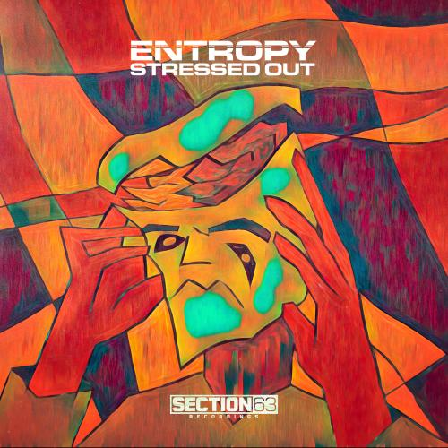 Entropy - Stressed Out EP