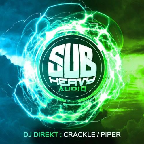 DJ Direkt - Crackle / Piper