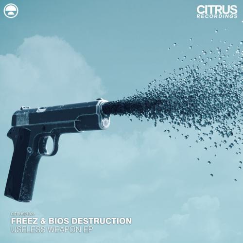 Freeze & Bios Destruction - Useless Weapon EP