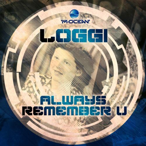 Loggi - Always Remember U